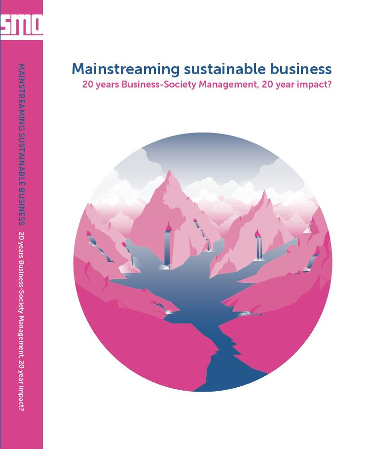 Mainstreaming sustainable business - 20 years Business-Society Management, 20 year impact?